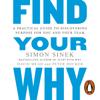 Simon Sinek, David Mead & Peter Docker - Find Your Why artwork
