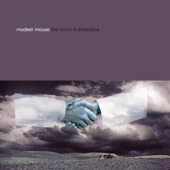 Modest Mouse - Gravity Rides Everything