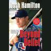 Josh Hamilton - Beyond Belief artwork