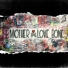 On Earth as It Is: The Complete Works, Mother Love Bone