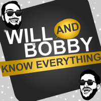 Podcast cover art for Will and Bobby Know Everything « TalkBomb