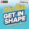 Get In Shape Workout Mix 50 s Hits Walking 60 Minute Non Stop Workout Mix 122 123 BPM