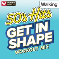Get In Shape Workout Mix: 50's Hits Walking (60 Minute Non-Stop