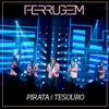 Pirata E Tesouro (Ao Vivo) - Single