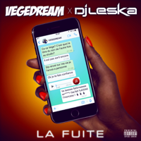 La fuite (La fuite (Vegedream X Dj Leska / Edit Mix))