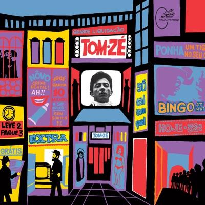 Grande Liquidação (Deluxe Version) - Tom Zé