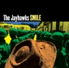 Smile (Expanded Edition), The Jayhawks