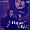 Barsaat Ki Raat Original Motion Picture Soundtrack