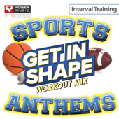 Get In Shape Workout Mix - Sports Stadium Anthems (Interval Training Workout) [4:3 Format]