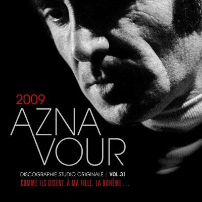 Discographie Studio Originale, Vol. 31: 2009 - Charles Aznavour