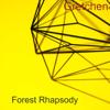 Forest Rhapsody - Caleb & Gretchen