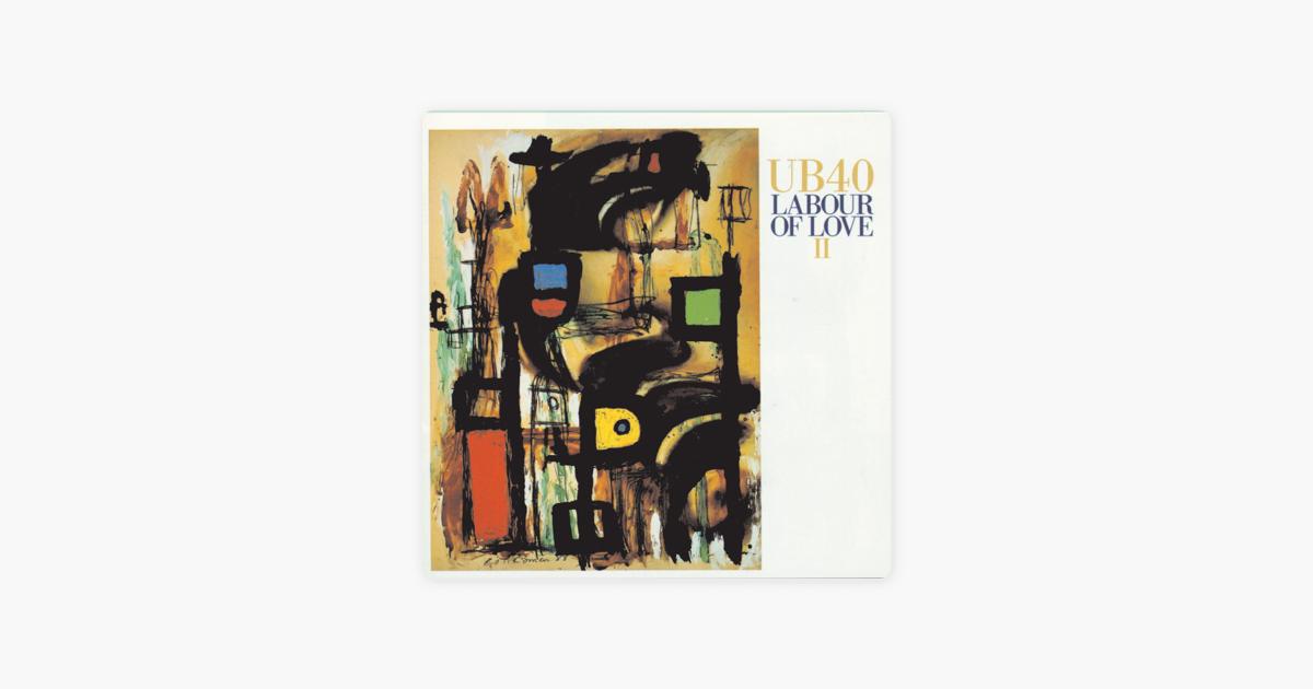 UB40 LOVE OF TÉLÉCHARGER LABOUR