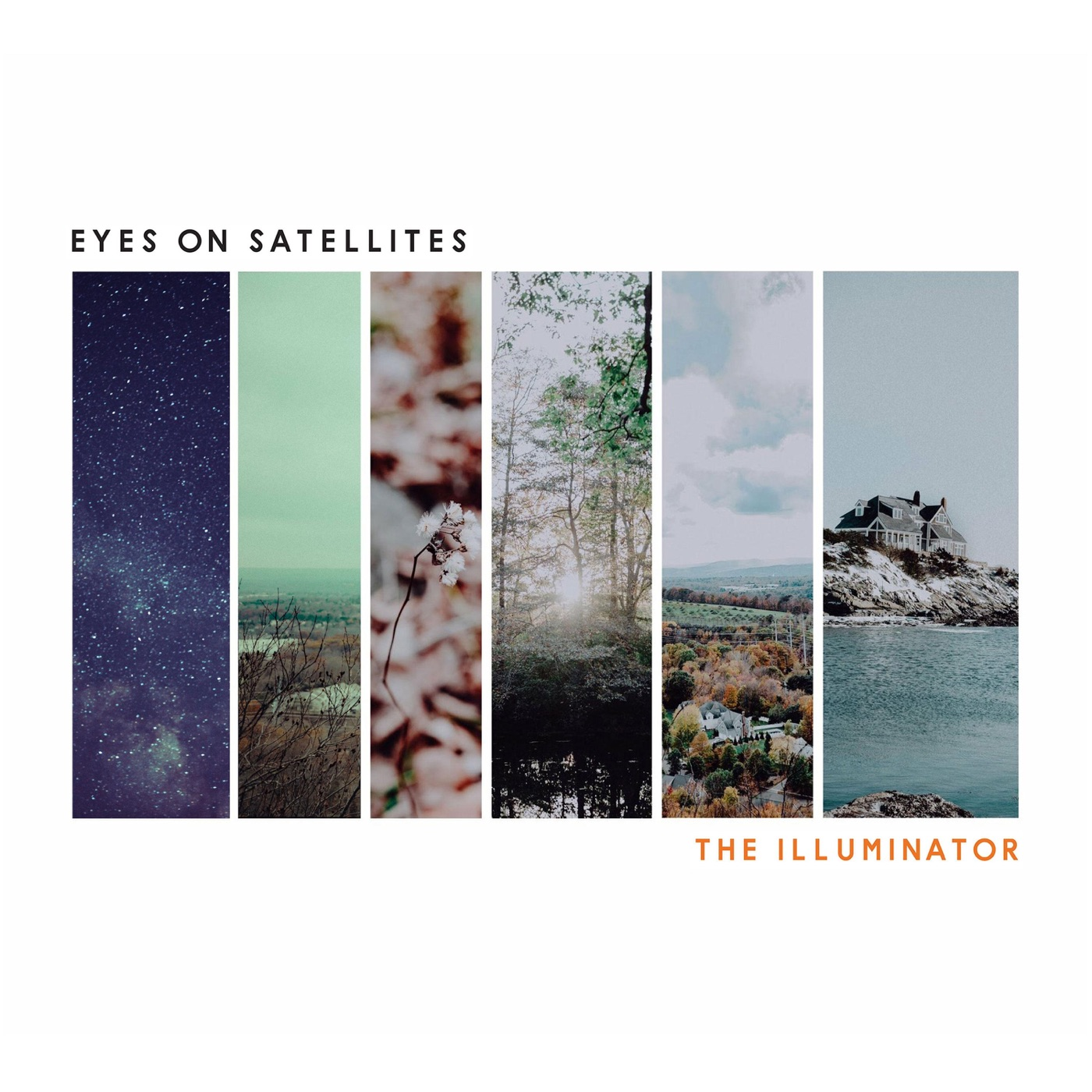 Eyes On Satellites - The Illuminator [EP] (2018)
