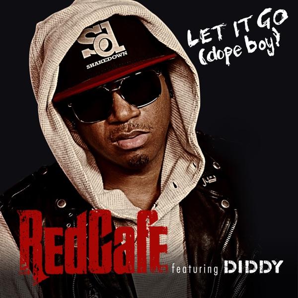 Let It Go (Dope Boy) [feat. Diddy] - Single