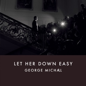 George Michael - Let Her Down Easy - Line Dance Music