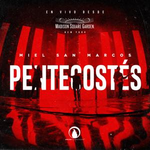 Miel San Marcos - Pentecostés (En Vivo)