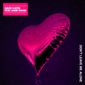 Don't Leave Me Alone (feat. Anne-Marie) - David Guetta