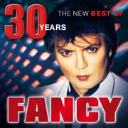 30 Years - The New Best Of - Fancy - Fancy