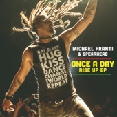 Michael Franti & Spearhead - Once a Day (Worldbeat Mix)