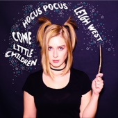 """Leigh West - Come Little Children (From """"Hocus Pocus"""")"""