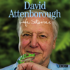 David Attenborough - David Attenborough Life Stories artwork