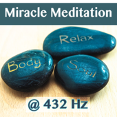 Miracle Meditation in 432 Hz