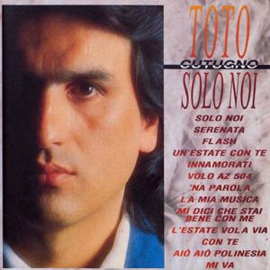Toto Cutugno - Solo noi
