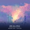 Healing (feat. Salsa) - Adib Sin