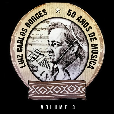 50 Anos de História, Vol. 3 - Luiz Carlos Borges