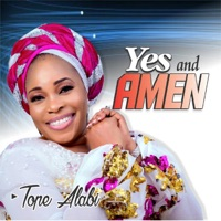 Tope Alabi - Yes and Amen