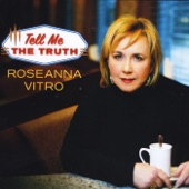 Roseanna Vitro - Tell Me the Truth