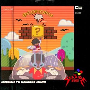 Magnom - Economy feat. Nshorna Muzik
