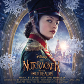 The Nutcracker And The Four Realms (Original Motion Picture Soundtrack)-James Newton Howard
