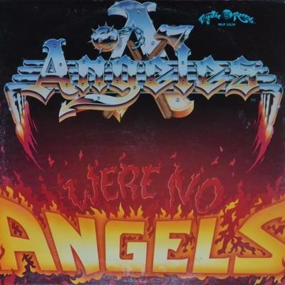 We're No Angels - Ángeles