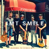 I.M.T. Smile