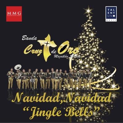 Navidad Navidad (Jingle Bells) - Single - Banda Cruz de Oro