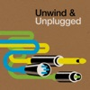 Unwind & Unplugged