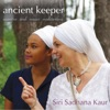 Ancient Keeper (Kundalini Yoga Mantras)