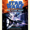 Karen Traviss - Star Wars: The Clone Wars: No Prisoners (Unabridged)  artwork