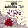 Ben Aaronovitch - Lies Sleeping bild