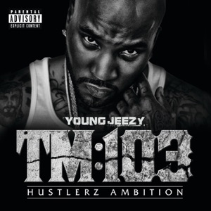 TM:103 - Hustlerz Ambition (Deluxe Version)