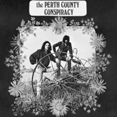 Perth County Conspiracy - If You Can Want
