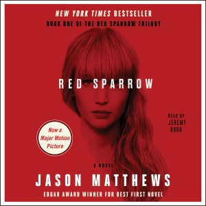 Red Sparrow: A Novel (Unabridged) - Jason Matthews audiobook, mp3
