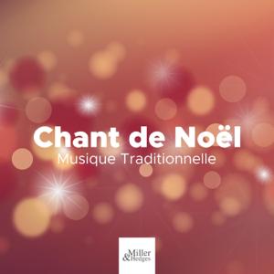 Christmas Songs & Chansons de Noel - Chant de Noël - Chanson du Pere Noël, Musique Traditionnelle