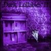 Dark Lullabies II ジャケット写真