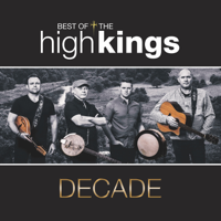 The High Kings - Decade: Best of the High Kings artwork