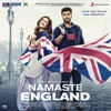 Namaste England Original Motion Picture Soundtrack