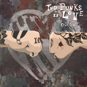 Two Punks In Love - Single Mp3 Download