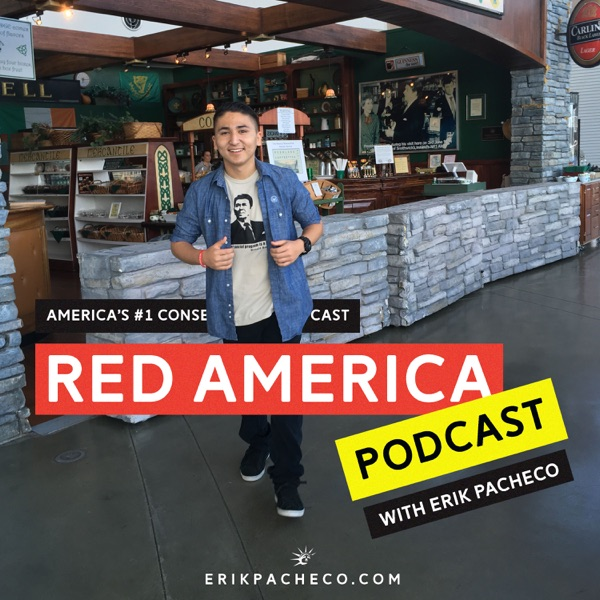 Red America: America's #1 Conservative Podcast