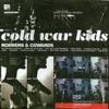Cold War Kids - Hospital Beds